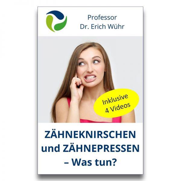 """Buchcover """"Wühr, Zähneknirschen und Zähnepressen - was tun?"""